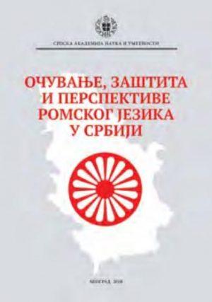 OČUVANJE, ZAŠTITA I PERSPEKTIVE ROMSKOG JEZIKA U SRBIJI