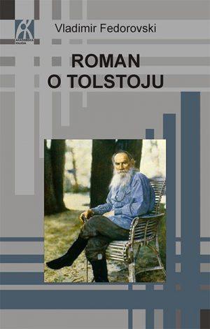 ROMAN O TOLSTOJU - TVRD POVEZ