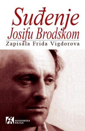 SUĐENJE JOSIFU BRODSKOM: ZAPISALA FRIDA VIGDOROVA