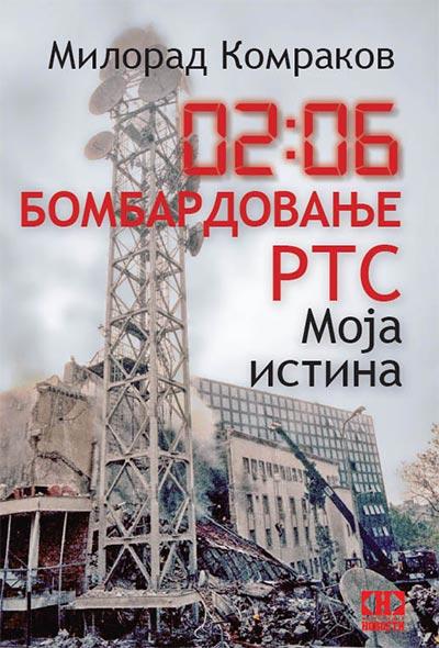 02:06 BOMBARDOVANJE RTS-A: MOJA ISTINA