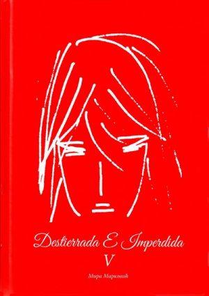 DESTIERRADA E IMPERDIDA - 5