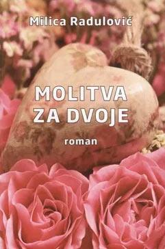MOLITVA ZA DVOJE: ROMAN