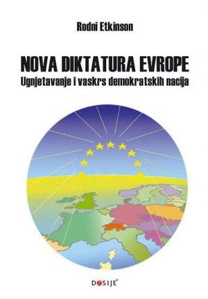 NOVA DIKTATURA EVROPE: UGNJETAVANJE I VASKRS DEMOKRATSKIH NACIJA