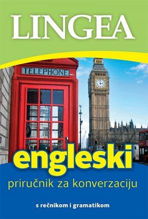 ENGLESKI PRIRUČNIK ZA KONVERZACIJU: S REČNIKOM I GRAMATIKOM
