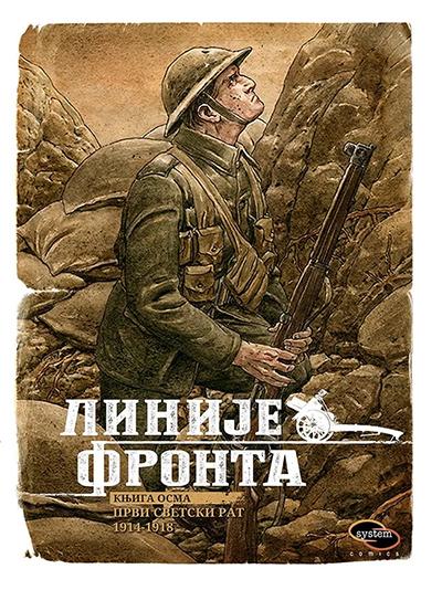 LINIJE FRONTA - KNJIGA OSMA: PRVI SVETSKI RAT 1914-1918