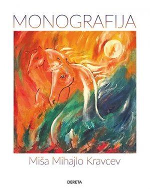 MIŠA MIHAJLO KRAVCEV: MONOGRAFIJA
