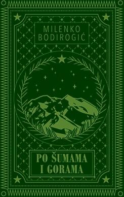 PO ŠUMAMA I GORAMA