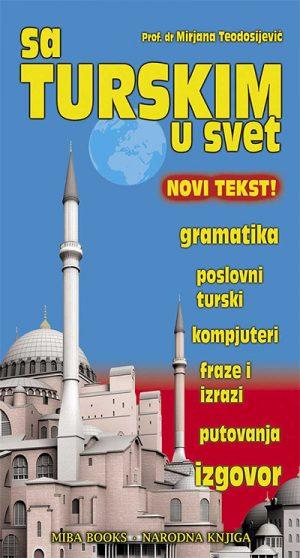 SA TURSKIM U SVET