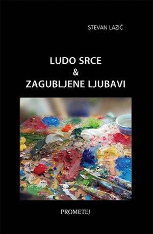 LUDO SRCE & ZAGUBLJENE LJUBAVI