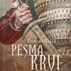 PESMA KRVI: PRVI DEO SAGE GAVRANOVA SENA