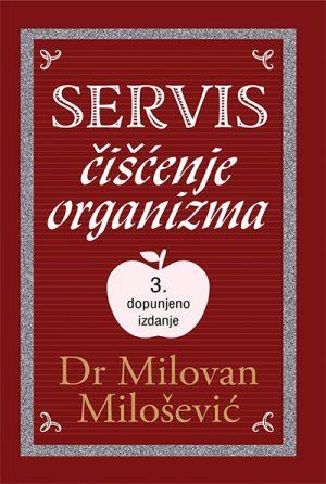 SERVIS: ČIŠĆENJE ORGANIZMA - 3. DOPUNJENO IZDANJE
