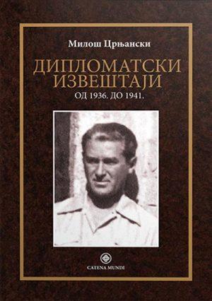 DIPLOMATSKI IZVEŠTAJI: 1936-1941