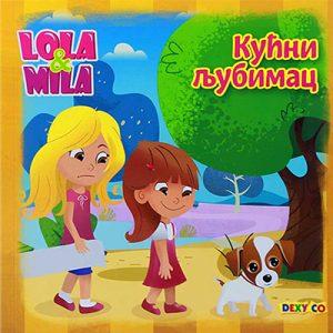 LOLA I MILA - KUĆNI LJUBIMAC