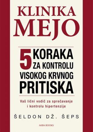 KLINIKA MEJO - 5 KORAKA ZA KONTROLU VISOKOG KRVNOG PRITISKA