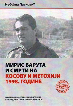 MIRIS BARUTA I SMRTI NA KOSOVU I METOHIJI 1998. GODINE