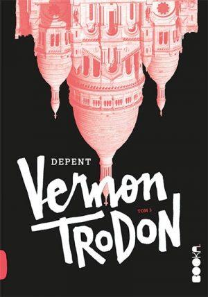 VERNON TRODON - TOM 3