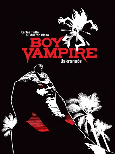 BOY VAMPIRE 1: USKRSNUĆE