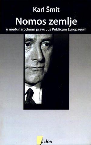 NOMOS ZEMLJE: U MEĐUNARODNOM PRAVU JUS PUBLICUM EUROPAEUM