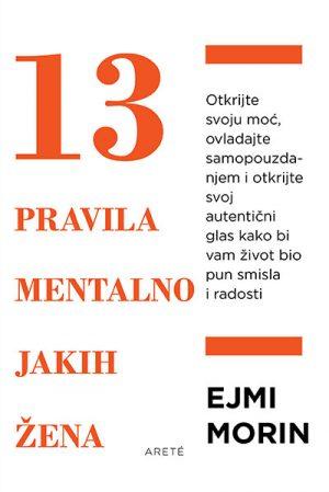 13 PRAVILA MENTALNO JAKIH ŽENA