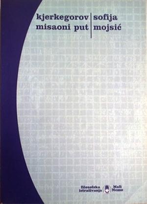 KJERKEGOROV MISAONI PUT