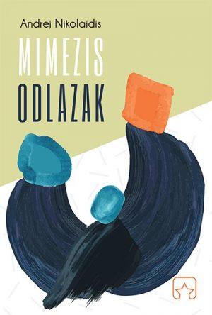 MIMEZIS / ODLAZAK