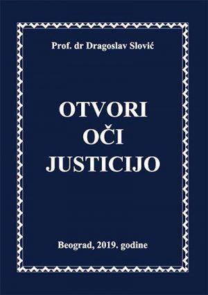 OTVORI OČI JUSTICIJO