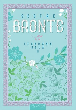 SESTRE BRONTE - IZABRANA DELA II