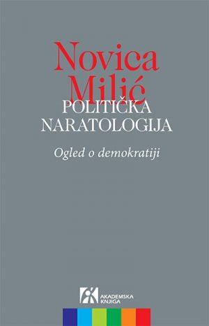 POLITIČKA NARATOLOGIJA: OGLED O DEMOKRATIJI