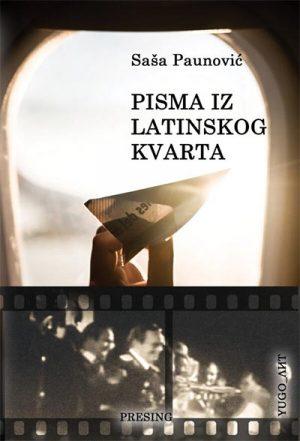 PISMA IZ LATINKSOG KVARTA