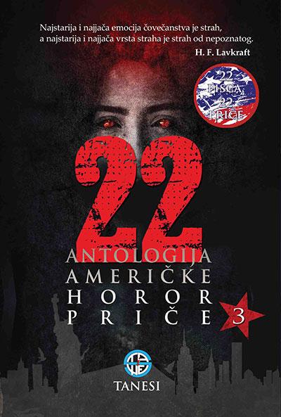 22 - ANTOLOGIJA AMERIČKE HOROR PRIČE