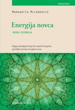 ENERGIJA NOVCA - REIKI IZOBILJA