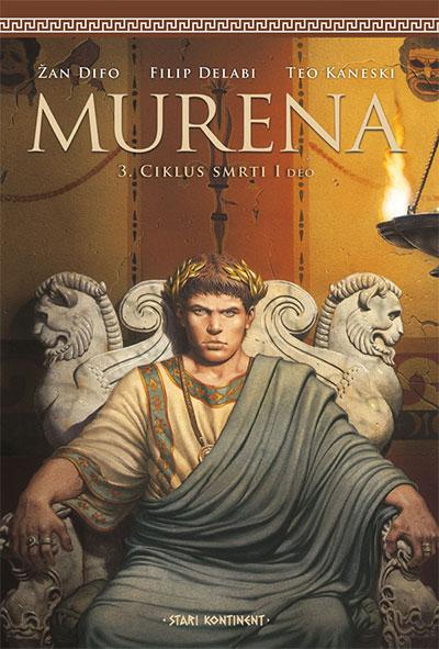 MURENA 3: CIKLUS SMRTI - I DEO