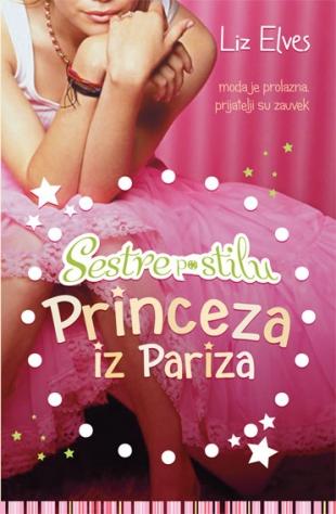 SESTRE PO STILU II - Princeza iz Pariza