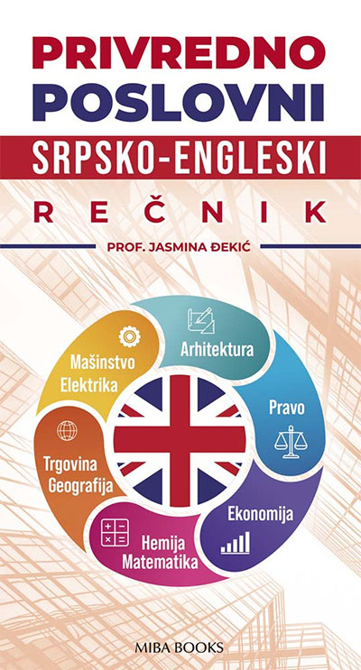 PRIVREDNO POSLOVNI SRPSKO-ENGLESKI REČNIK