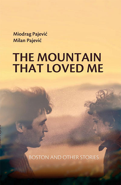THE MOUNTAIN THAT LOVED ME