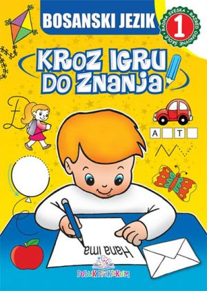 Bosanski jezik 1: Kroz igru do znanja