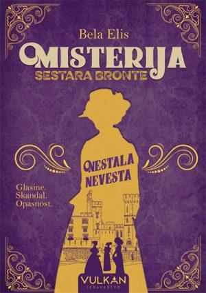 MISTERIJA SESTARA BRONTE: NESTALA NEVESTA