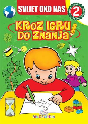 Svijet oko nas 2: Kroz igru do znanja - bosanski