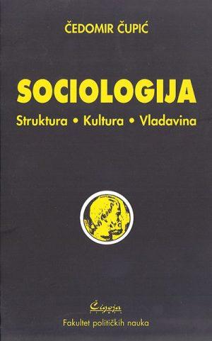 Sociologija: struktura, kultura, vladavina