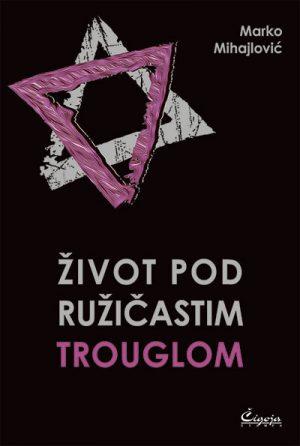 Život pod ružičastim trouglom