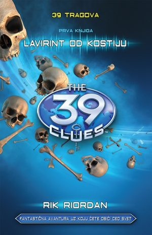 39 tragova: Lavirint od kostiju - prva knjiga