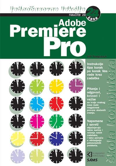 Adobe Premiere Pro - naučite za 24 časa