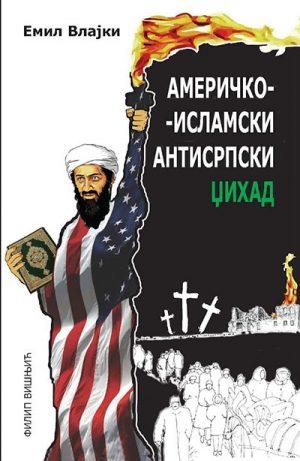 Američko islamski antisrpski džihad