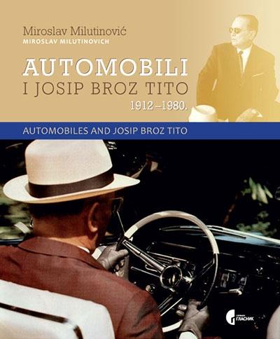 Automobili i Josip Broz Tito 1912–1980.