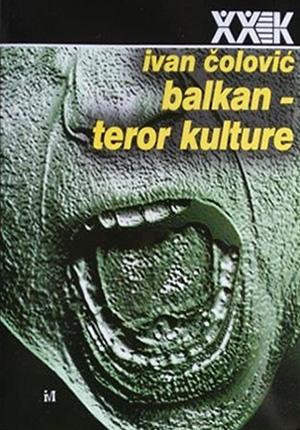 Balkan - teror kulture