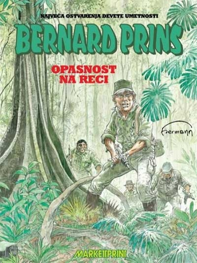 Bernard Prins 15 : Opasnost na reci
