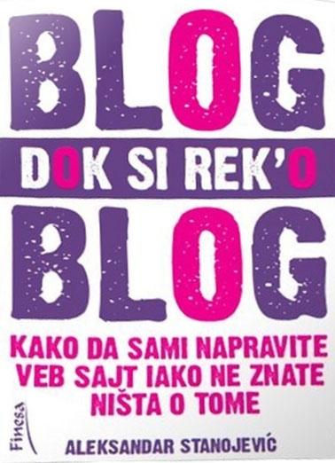 Blog dok si reko blog