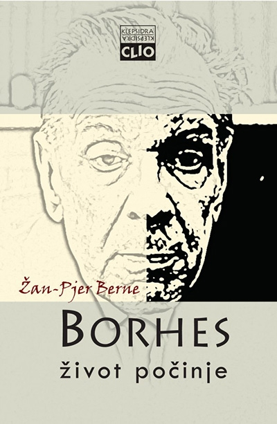 Borhes - život počinje