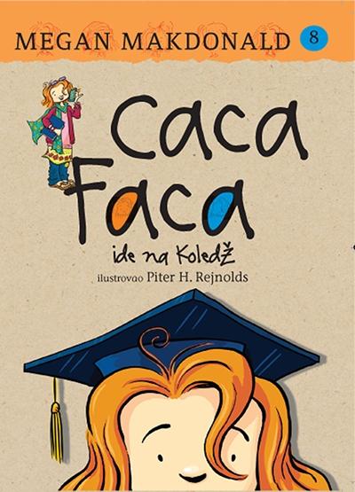 Caca Faca ide na koledž