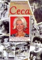 Ceca - The Story of Svetlana Kitić